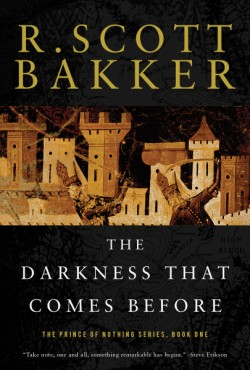 Darkness That Comes Before The Prince of Nothing, Book One