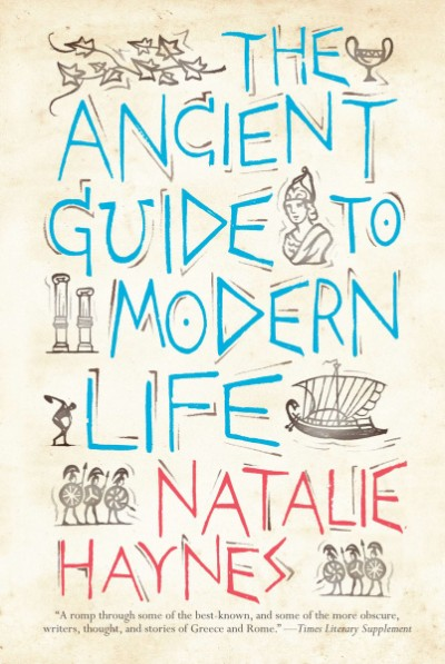 Ancient Guide to Modern Life