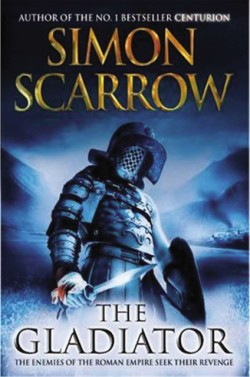 Gladiator A Roman Legion Novel