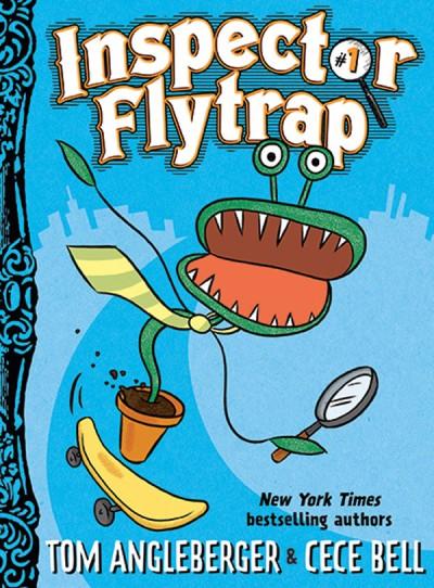 Inspector Flytrap (Inspector Flytrap #1)