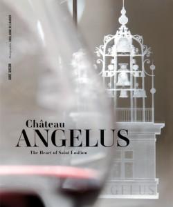 Château Angélus The Heart of Saint Émilion