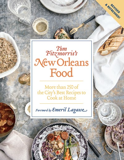 Tom Fitzmorriss New Orleans Food Revised And Expanded Edition