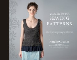 Alabama Studio Sewing Patterns A Guide to Customizing a Hand-Stitched Alabama Chanin Wardrobe