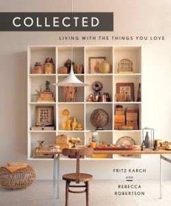 Collected Living with the Things You Love