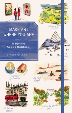 Make Art Where You Are Guidebook