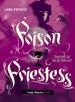Poison Priestess (Lady Slayers)