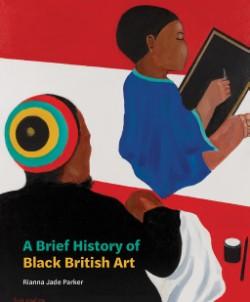 Brief History of Black British Art