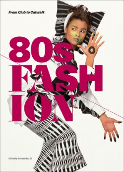80s Fashion From Club to Catwalk