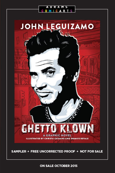 John Leguizamo's <i>Ghetto Klown</i>