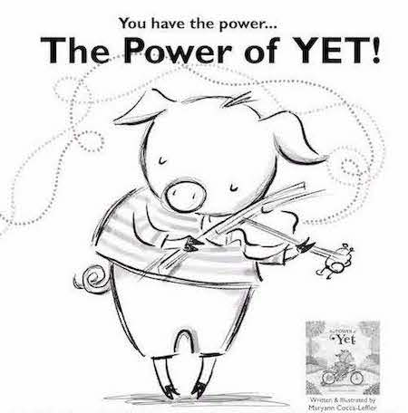 Download <em> The Power Of Yet</em> Coloring Sheet
